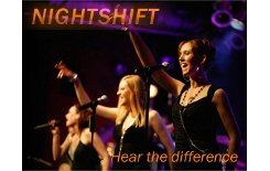 NIGHTSHIFT - Hear the difference